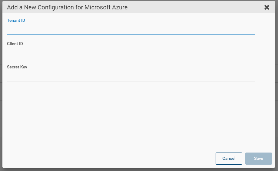 Machine generated alternative text: Add a New Configuration for Microsoft Azure  Tenant ID  Client ID  Secret Key
