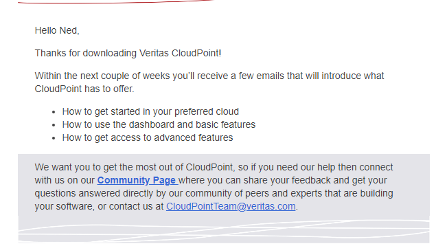 Machine generated alternative text: Hello Ned,  Thanks for downloading Veritas CloudPoint!